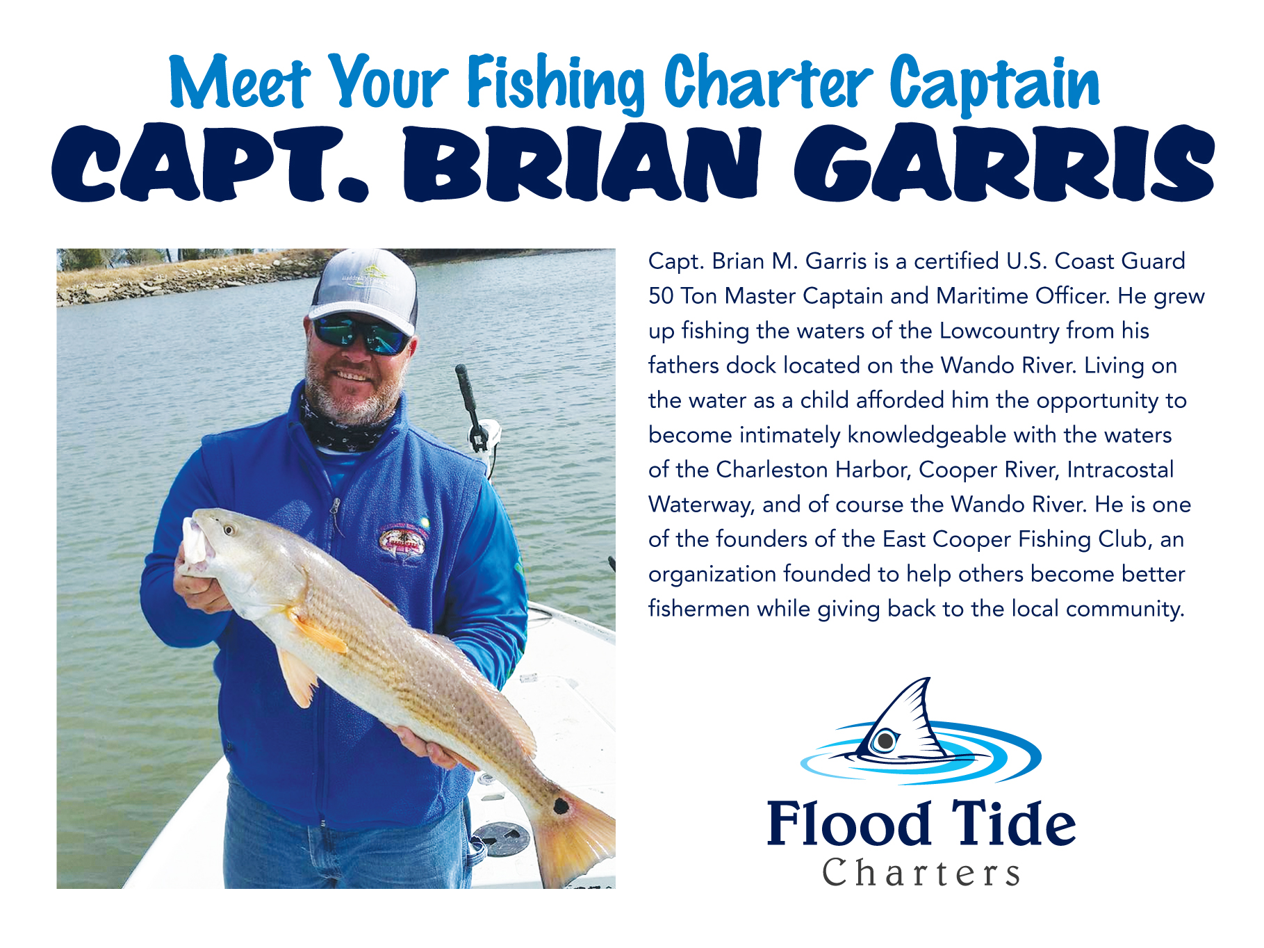 Flood Tide Charters About Capt Brian Garris