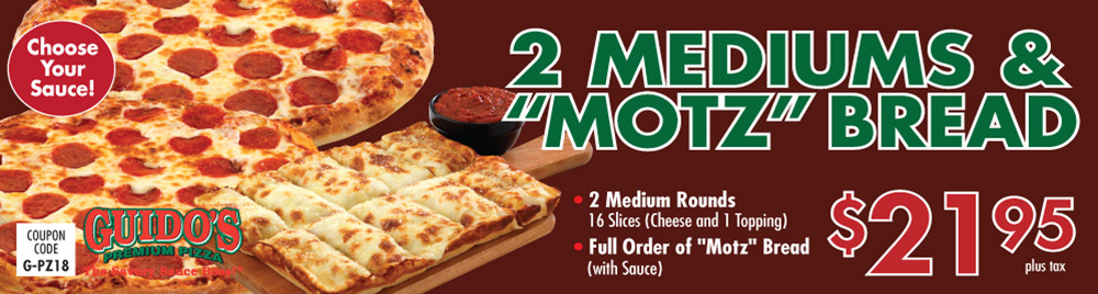 "2 Mediums & ""Motz"" Bread $21.95"