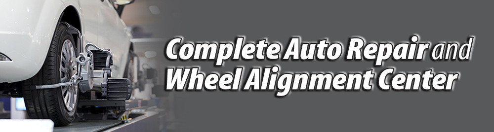 Complete Auto Repair & Wheel Alignment Center