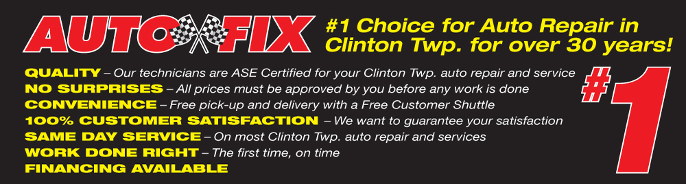 Auto Fix Clinton Township What We Do!