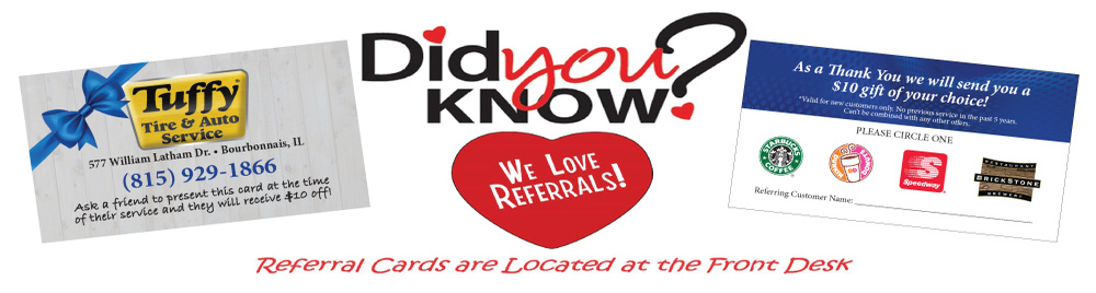 Tuffy Bourbonnais Loves Referrals!