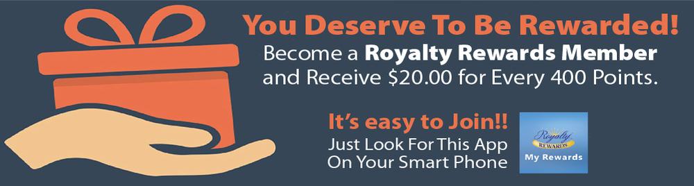 Become A Royalty Reward Member
